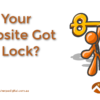 Has Your Website Got The Lock